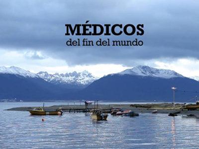 Médicos del fin del mundo